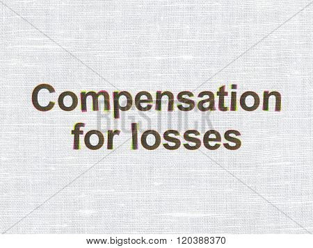 Banking concept: Compensation For losses on fabric texture background