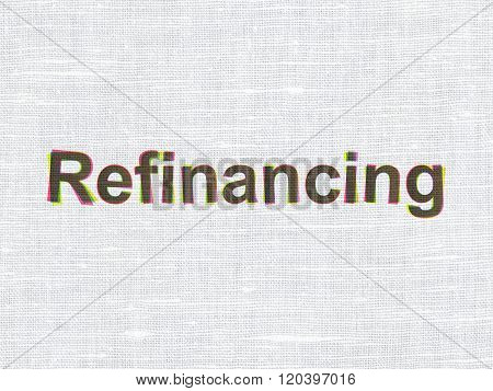 Finance concept: Refinancing on fabric texture background