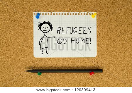Refugees Go Home