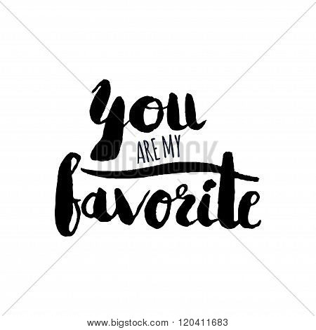 Stencil Lettering Quotes You Are My Favorite Isolated On A White Background. Vector