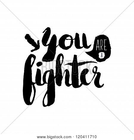 Stencil Lettering Quotes You Are A Fighter Isolated On A White Background. Vector