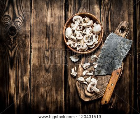 Fresh Mushrooms Sliced Big Old Hatchet.