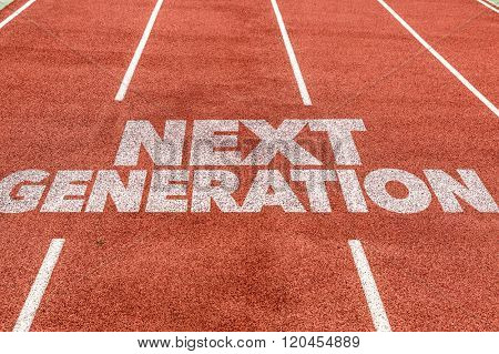 Next Generation written on running track