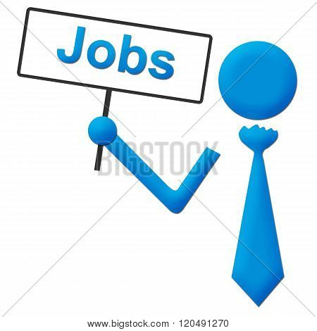 Jobs Human Holding Signboard