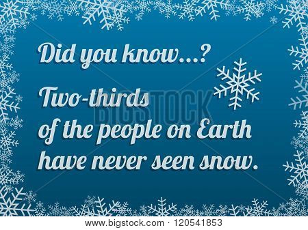 Interesting Fact About Snow On Blue Background With Snow Frame