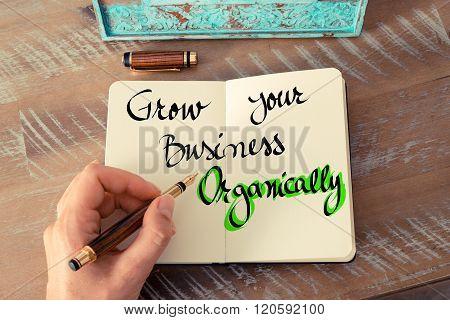 Handwritten Text Grow Your Business Organically