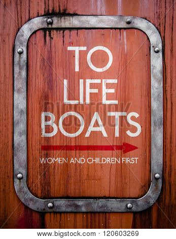 Grungy Life Boats Sign