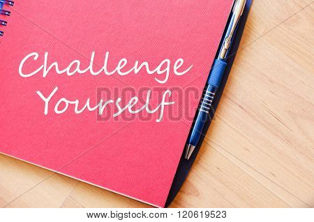 Challenge Yourself Write On Notebook