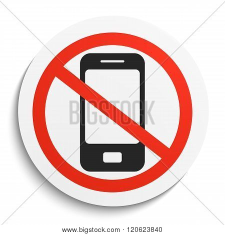 No Phone Prohibition Sign on White Round Plate. No smartphonel forbidden symbol. No Smartphone Vector Illustration on white background