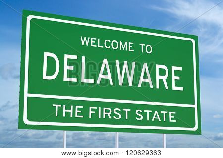Welcome To Delaware State Road Sign