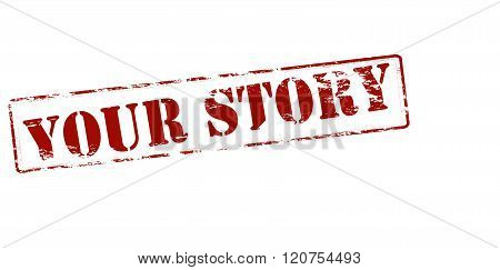 Rubber stamp with text your story inside vector illustration