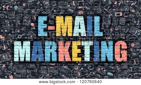 E-Mail Marketing Concept. Multicolor on Dark Brickwall.