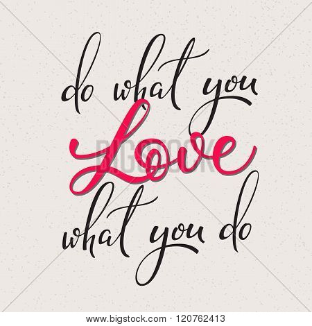 Do What You Love Vector Lettering