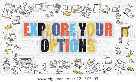 Explore Your Options in Multicolor. Doodle Design.