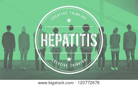 Hepatitis Symptoms Toxin Virus People Concept