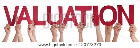 Many People Hands Holding Red Straight Word Valuation