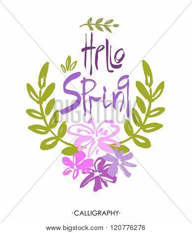 Hand Lettering Hello spring. Brush Pen lettering isolated on background. Handwritten vector Illustra
