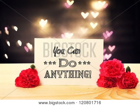 You Can Do Anything Message Card With Carnation Flowers