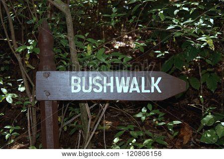 Bush Walk Sign