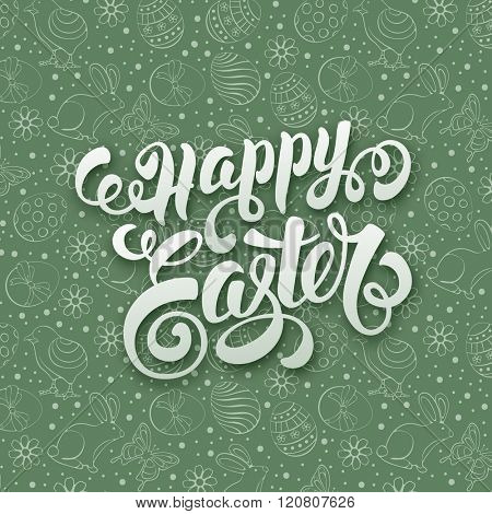 Happy Easter Calligraphic lettering on doodle background with different Easter Symbols : Painted Eggs, Chick, Bunny, Flowers. Easter Greeting Card Design. Vector illustration.
