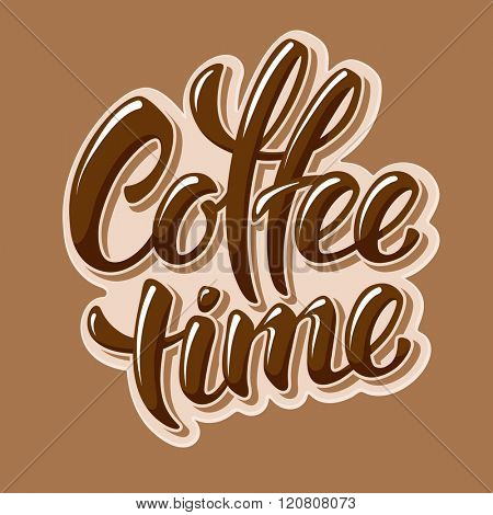 Calligraphy Lettering Inscription Coffee Time. Coffee Time Concept. Vector Illustration.