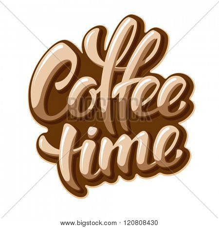 Calligraphy Lettering Inscription Coffee Time. Coffee Time Concept. Vector Illustration. Isolated on White Background.