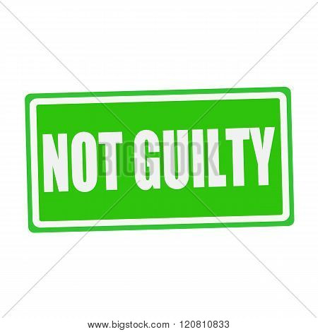NOT GUILTY white stamp text on green