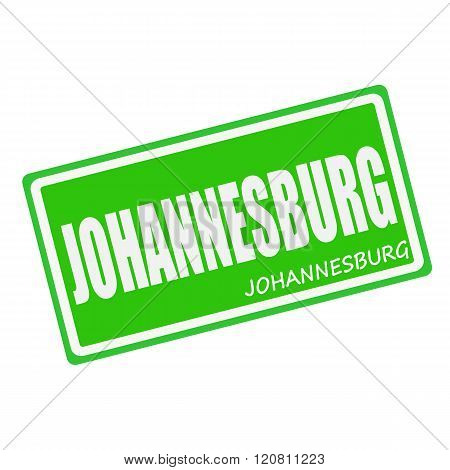 an images of JOHANNESBURG white stamp text on green