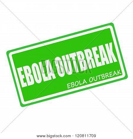EBOLA OUTBREAK white stamp text on green