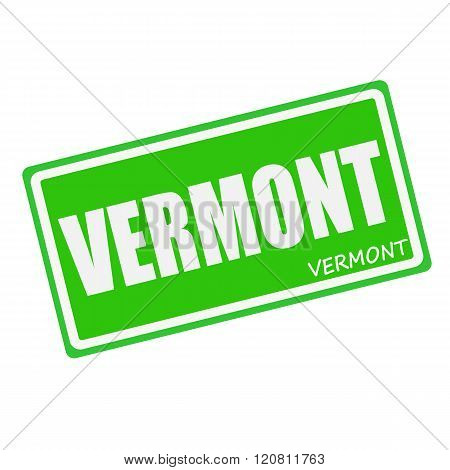 an images of VERMONT white stamp text on green
