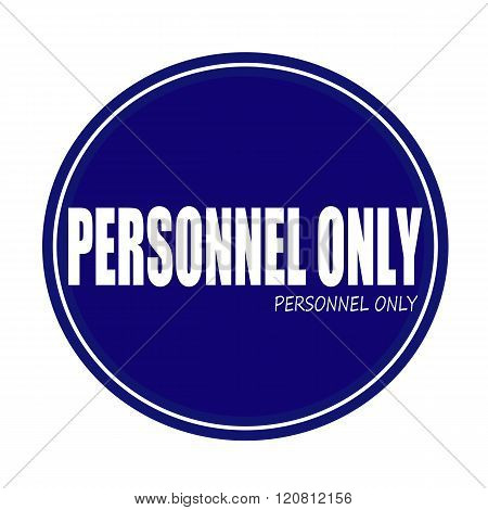 PERSONNEL ONLY white stamp text on blue