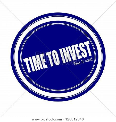 TIME TO INVEST white stamp text on blue