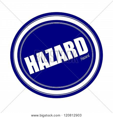an images of HAZARD white stamp text on blue