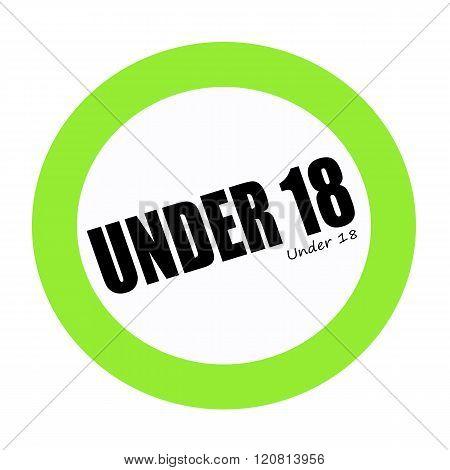 UNDER 18 black stamp text on green