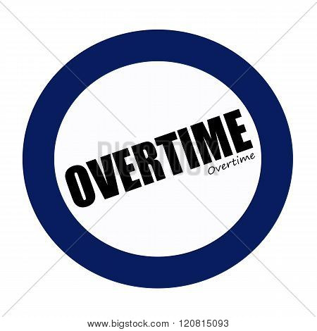 an images of OVERTIME black stamp text on white