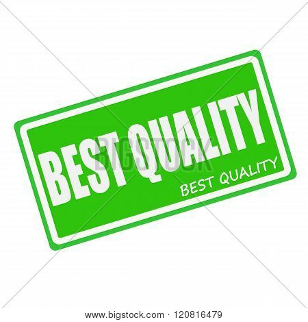 BEST QUALITY white stamp text on green
