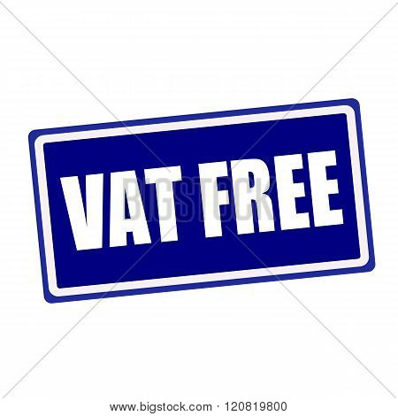 Vat free white stamp text on blue background
