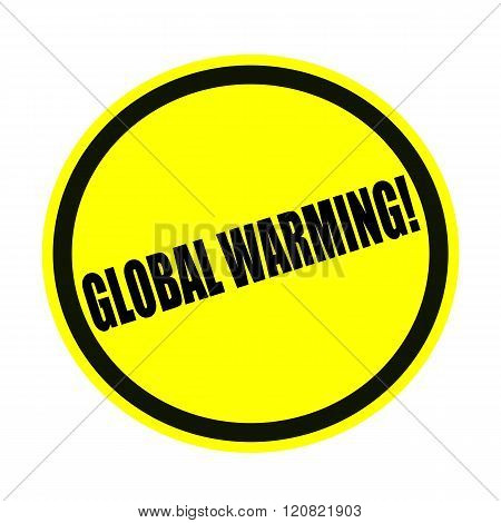 Global warming black stamp text on yellow