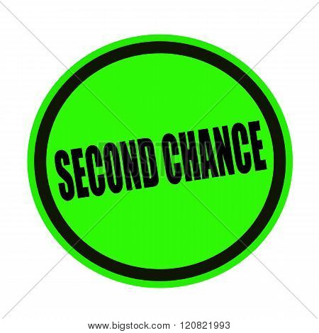 Second chance black stamp text on green