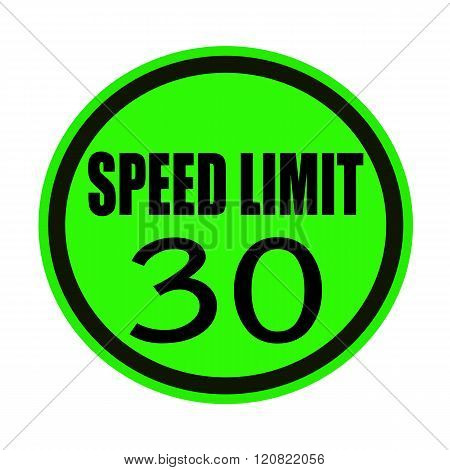 Speed limit 30 black stamp text on green