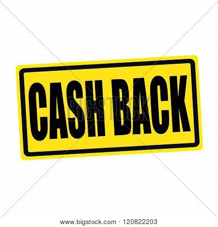 Cash back black stamp text on yellow