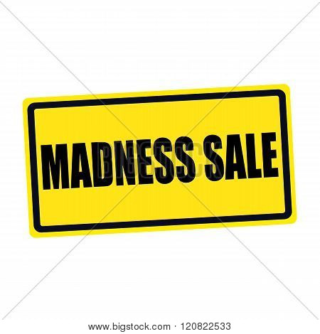Madness sale black stamp text on yellow