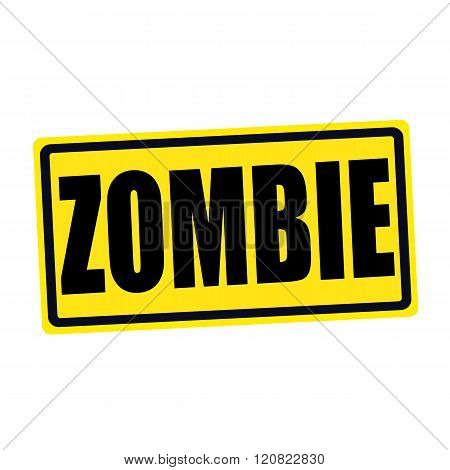 an images of Zombie black stamp text on yellow