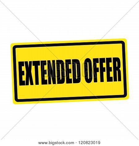 Extended offer black stamp text on yellow