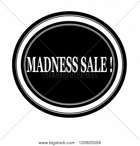 Madness sale white stamp text on black