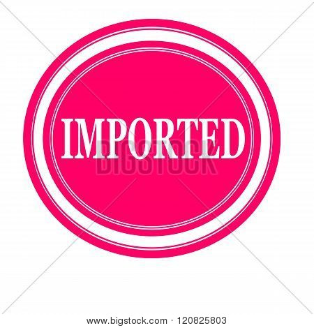 an images of Imported white stamp text on pink