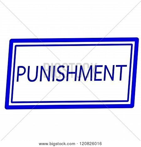 an images of Punishment blue stamp text on white