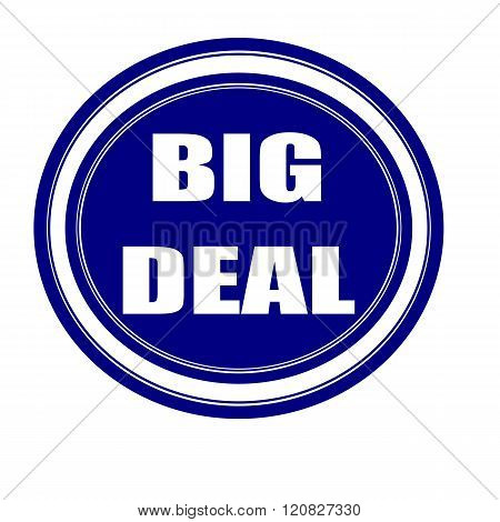 Big deal white stamp text on blueblack