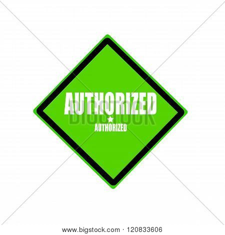 Authorized White Stamp Text On Green Background
