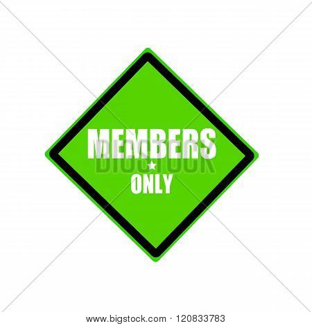 Members Only White Stamp Text On Green Background